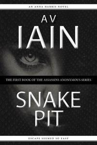 Snake Pit: An Anna Harris Novel