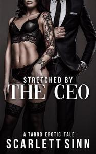 Stretched by the CEO