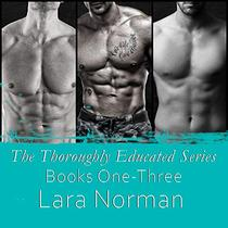 The Thoroughly Educated Series: Books 1-3
