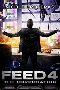 Feed 4: The Corporation