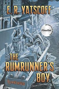 The Rumrunner's Boy: Arthur Ellis Award Finalist