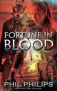 Fortune in Blood: A Los Angeles Crime Heist Mystery Thriller: Prequel to Mona Lisa's Secret