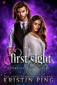 First Sight: A Forbidden Love Story