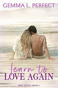 Learn to Love Again