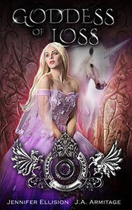 Goddess of Loss: A Rumpelstiltskin retelling