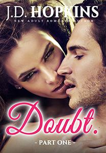 Doubt #1: Steamy New Adult Contemporary Romance