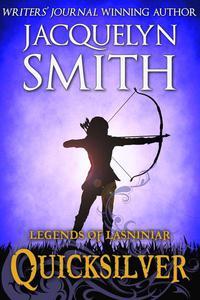 Legends of Lasniniar: Quicksilver