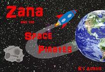 Zana and the Space Pirates