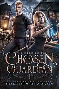 Chosen Guardian: A Young Adult Fantasy Romance