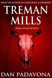Treman Mills: Serial Killer Fiction