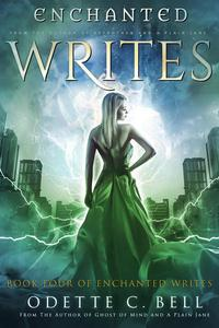 The Enchanted Writes Book Four
