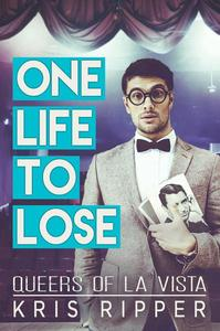 One Life to Lose