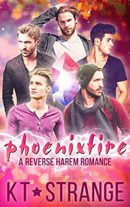 Phoenixfire: A paranormal reverse harem romance