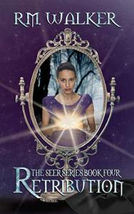 Retribution: Book 4 of The Seer Series