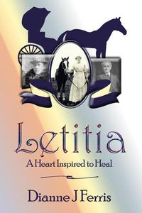 Letitia: A Heart Inspired to Heal