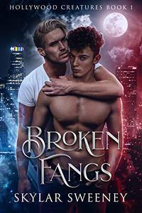 Broken Fangs: M/M Paranormal Romance