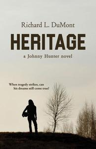 Heritage: A Johnny Hunter Novel