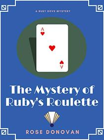 The Mystery of Ruby's Roulette