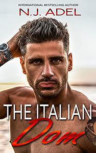 The Italian Dom: Mafia Enemies to Lovers Arranged Marriage Age Gap Romance