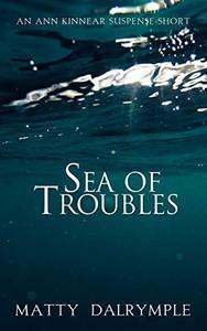 Sea of Troubles: An Ann Kinnear Suspense Short