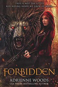 Forbidden: A Red Riding Hood Retelling