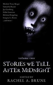 Stories We Tell After Midnight Volume 2