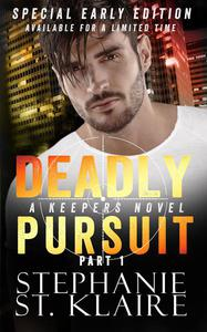 Deadly Pursuit Special Early Edition: Part 1