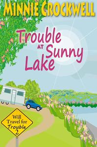 Trouble at Sunny Lake
