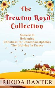The Trewton Royd Collection (books 2 - 5): A collection of four novellas set in rural England