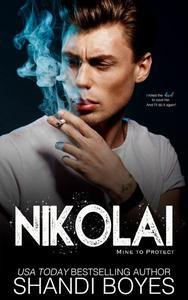 Nikolai: Mine to Protect