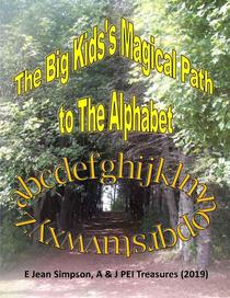 The Big Kid's Magical Path to the Alphabet