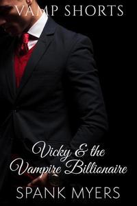 Vicky and the Vampire Billionaire