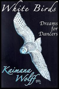 White Birds: Dreams for Dancers
