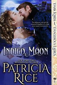 Indigo Moon: Dark Lords and Dangerous Ladies #5