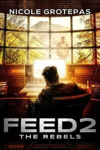 Feed 2: The Rebels