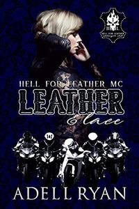 Leather & Lace: A Reverse Harem Motorcycle Club Romance