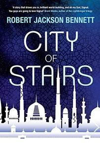 City of Stairs: the first in the epic Divine Cities trilogy