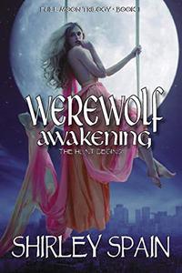 Werewolf Awakening: The Hunt Begins