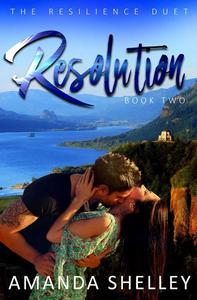 Resolution: Book Two of the Resilience Duet