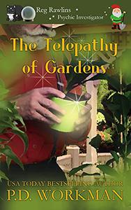 Telepathy of Gardens