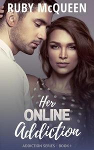 Her Online Addiction