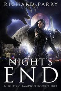 Night's End: A Werewolf Supernatural Thriller Adventure