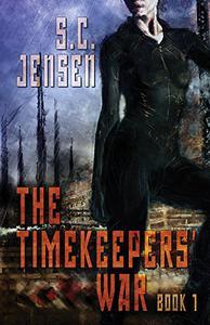The Timekeepers' War: Book 1