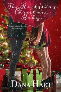 The Rockstar's Christmas Baby: A Sweet Second Chance Holiday Novella