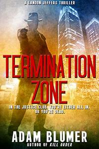 Termination Zone: A Clean Christian Thriller