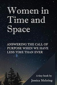Women in Time and Space