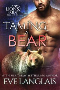 Taming a Bear
