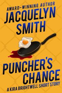 Puncher's Chance: A Kira Brightwell Short Story