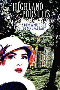 Highland Pursuits: a 1920s romance