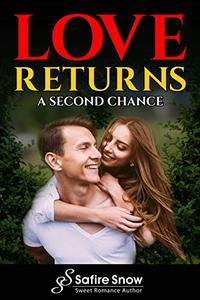 Love Returns: A Second Chance